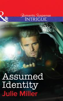 Assumed Identity - Julie Miller Mills & Boon Intrigue