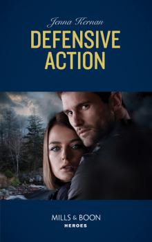 Defensive Action - Jenna Kernan Mills & Boon Heroes