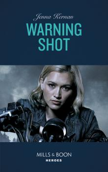 Warning Shot - Jenna Kernan Mills & Boon Heroes