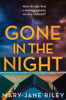 Gone in the Night - Mary-Jane Riley Alex Devlin