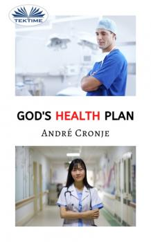 God's Health Plan - André Cronje