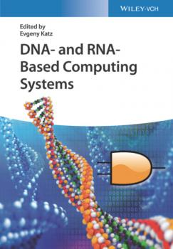 DNA- and RNA-Based Computing Systems - Группа авторов