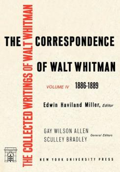 The Correspondence of Walt Whitman (Vol. 4) - Eric  Miller