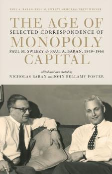 The Age of Monopoly Capital - Paul M. Sweezy