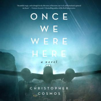 Once We Were Here (Unabridged) - Christopher Cosmos