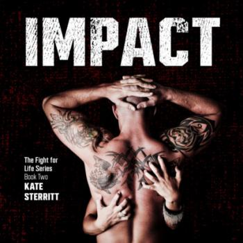 Impact - Fight for Life, Book 2 (Unabridged) - Kate Sterritt