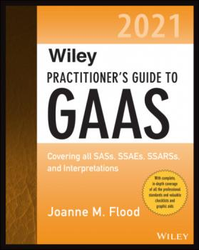 Wiley Practitioner's Guide to GAAS 2021 - Joanne M. Flood