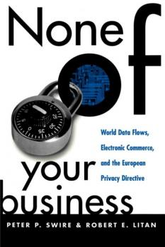 None of Your Business - Peter P. Swire