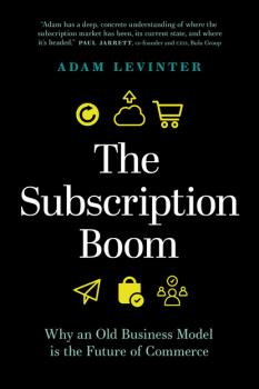 The Subscription Boom - Adam Levinter