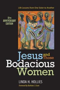 Jesus and Those Bodacious Women - Linda H. Hollies