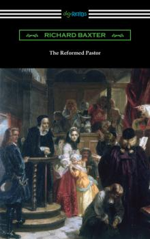 The Reformed Pastor - Baxter Richard