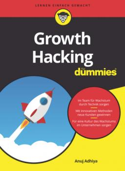 Growth Hacking für Dummies - Anuj Adhiya