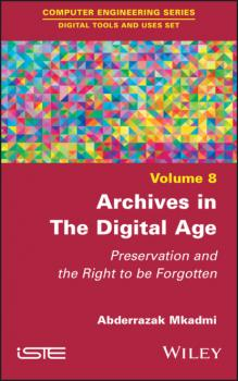 Archives in the Digital Age - Abderrazak Mkadmi