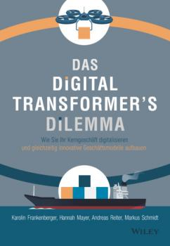 Das Digital Transformer's Dilemma - Hannah M. Mayer